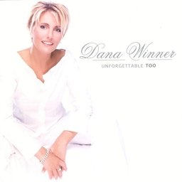 Dana Winner - Unforgettable Too - Zortam Music