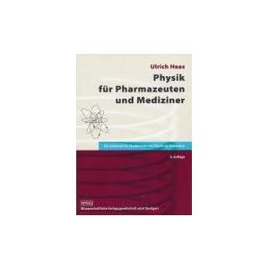 Physik für Pharmazeuten und Mediziner: Ein Lehrbuch für Studierende mit Physik als Neben