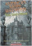 Americas Most Haunted True Scary Places (0439792134) by Allan Zullo