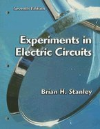 Experiments In Electric Circuits To Accompany Floyd - Principles Of Electric Circuits (7Th, 03) By Stanley, Brian H [Paperback (2002)]