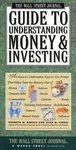 The Wall Street Journal Guide to Understanding Money & Investing (0131692100) by Morris, Kenneth M.