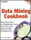 img - for Data Mining Cookbook Set -: Modeling Data for Marketing, Risk and Customer Relationship Management book / textbook / text book