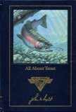 All about trout (Complete angler's library) (0914697382) by John Holt