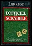 L'Officiel du Scrabble : Le compagnon...