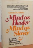 img - for Mind As Healer Mind As Slayer: A Holistic approach to Preventing Stress Disorders (A Delta Book) book / textbook / text book