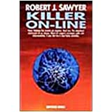 Killer on-linedi Robert J. Sawyer