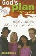 God's Plan for You: Life, Love, Marriage, and Sex (The Theology of the Body for Young People)