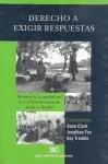 img - for Derecho a exigir respuestas. Reclamos de la sociedad civil ante el Panel de Inspeccion del Banco Mundial (Spanish Edition) book / textbook / text book