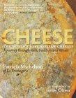 Cheese : The World's Best Artisan Cheeses (Hardback)