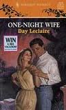 One Night Wife (Mills & Boon Romance) (0263794296) by Leclaire, Day