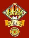 The Hot Sauce Bible by The Crossing Press