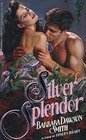 Silver Splendor (0380757311) by Smith, Barbara Dawson