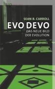 Evo Devo: Das neue Bild der Evolution