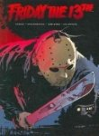 Friday the 13th: Volume 1 (1401214592) by Palmiotti, Jimmy