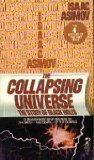 img - for The Collapsing Universe: the Story of Black Holes by Isaac asimov (1978) Paperback book / textbook / text book