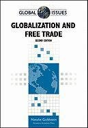 Globalization and Free Trade, Second Edition (Global Issues)