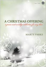 A Christmas Offering: A Praise & Worship Celebration for Any Choir (Easy 2 Excel)