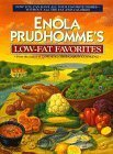 img - for Enola Prudhomme's Low Fat Favorites by Enola Prudhomme (1994-12-20) book / textbook / text book
