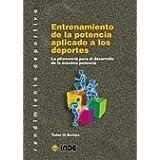 Entrenamiento de la potencia aplicado a los deportes: La pliometría para el desarrollo de la máxima potencia (...