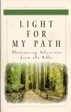 Light For My Path: Illuminating Selections From the Bible (157748536X) by Author Unknown