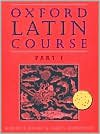 img - for Oxford Latin Course (text only) 2nd(Second) edition by M. Balme,J. Morwood book / textbook / text book