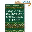Mary Thomas Dictionary of Embroidery (0517690861) by Thomas, Mary