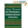 Mary Thomas Dictionary of Embroidery (0517690861) by Thomas, Mary