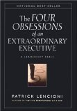 img - for Four Obsessions of an Extraordinary Executive by Lencioni, Patrick [Hardcover] book / textbook / text book