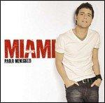 echange, troc Paolo Meneguzzi - Miami