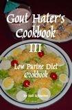 Jodi Schneiter Gout Hater's Cookbook III recipes for gout diet