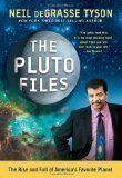 img - for By Neil deGrasse Tyson: The Pluto Files: The Rise and Fall of America's Favorite Planet book / textbook / text book