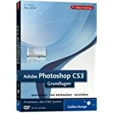 "Adobe Photoshop CS3 - Grundlagen. Das Video-Training auf DVDvon ""Galileo Press"""
