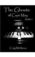 The Ghosts of Cape May Book 3