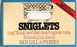 Sniglets (Snig'lit: Any Word That Doesn't Appear in the Dictionary, But Should) (0020125305) by Hall, Rich