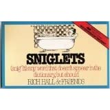 Sniglets (Snig'lit : Any Word That Doesn't Appear in the Dictionary, But Should)