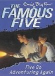 Five Go Adventuring Again: 2 (The Famous...