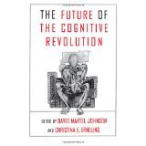 img - for The Future of the Cognitive Revolution [PAPERBACK] [1997] [By David Martel Johnson(Editor)] book / textbook / text book