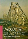 img - for Calcutta: The Living City: 2 Volume Set: Volume I: The Past; Volume II: The Present and Future book / textbook / text book