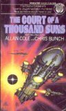 The Court of a Thousand Suns: (#3) (0345316819) by Allan Cole