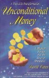 Unconditional Money: A Magical Journey into the Heart of Abundance