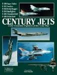 Century Jets USAF Frontline Fighters of the Cold War