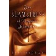 The Seamstress of Hollywood Boulevard: A Novel