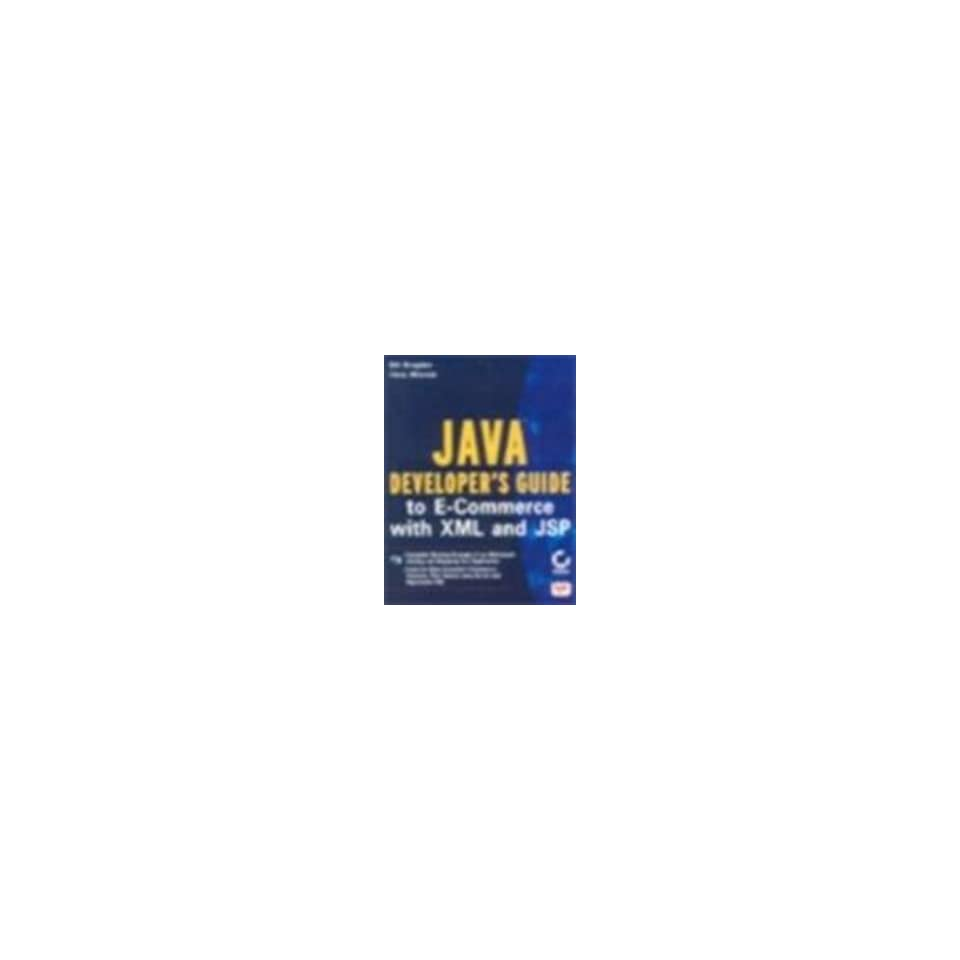 Java Developers Guide to E Commerce with XML and JSP