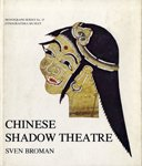 img - for Chinese shadow theatre =: Pei-ching ying hsi (Monograph series / Etnografiska museet) book / textbook / text book