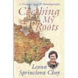 czeching-my-roots-a-heritage-saga-and-autobiography-by-leona-sprinclova-choy-2002-08-02