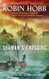 Shaman&#39;s Crossing