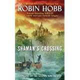Shaman's Crossing: Book One of The Soldier Son Trilogyby Robin Hobb