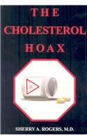 The Cholesterol Hoax: Sherry A. Rogers: 9781887202060: Amazon.com: Books
