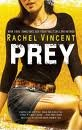 Prey (Shifters) Publisher: Mira; Reprint edition