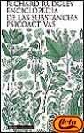 Enciclopedia de las substancias psicoactivas / Encyclopedia of Psychoactive Substances (Spanish Edition) (8449306647) by Rudgley, Richard
